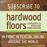 Subscribe to Hardwood Floors Magazine
