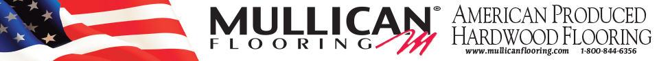 Mullican - American produced hardwood flooring