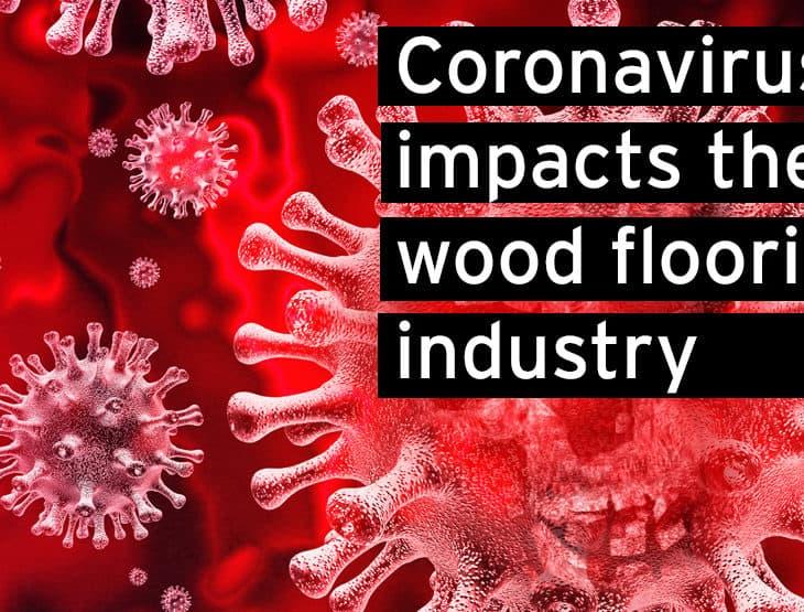 Cornavirus impacts wood floor industry